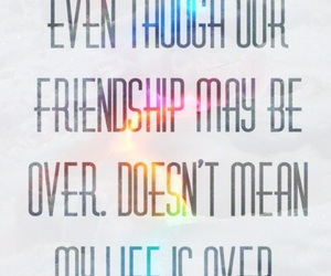 friendship, heart break, and positivity image