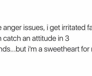 accurate, anger, and attitude image