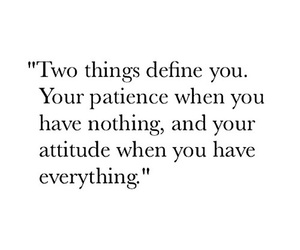 quotes, patience, and attitude image