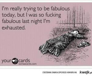 funny, fabulous, and exhausted image