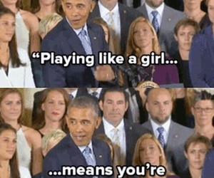 obama, feminist, and play like a girl image