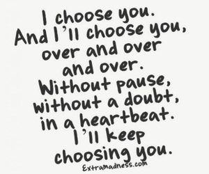 choice, heart, and quote image