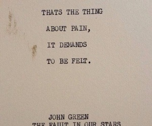 pain, quotes, and john green image
