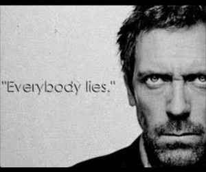 dr.House and everybody lies image