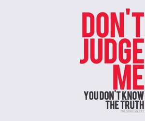 quotes, truth, and judging image