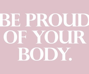 quotes, body, and proud image