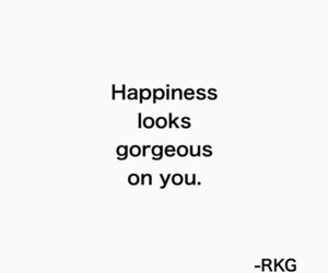 quote, gorgeous, and happiness image