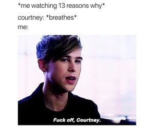 13 reasons why, funny, and courtney image