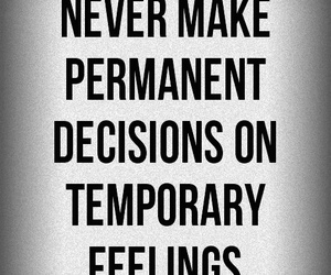 quote, feelings, and decisions image