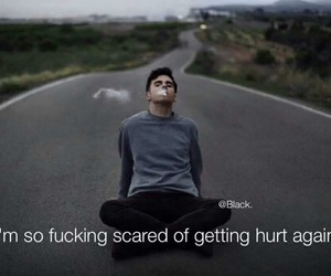 hurt, quotes, and scared image