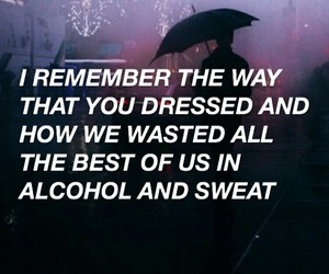 quotes, grunge, and alcohol image