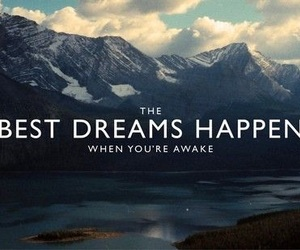 Dream, quotes, and awake image