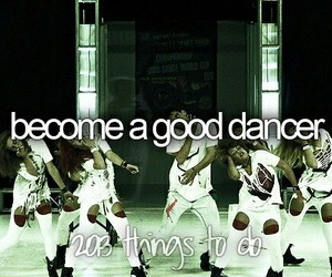 bucket list, dance, and dancer image