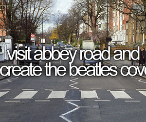 abbey road, bucket list, and beatles image