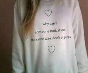 pizza, quote, and tumblr image
