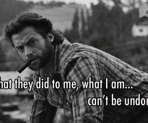 hugh jackman, quote, and wolverine image
