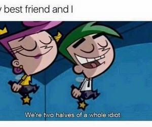 funny, best friends, and idiot image