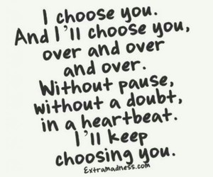 choice, heartbeat, and quotes image