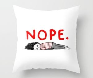 nope, pillow, and sleep image