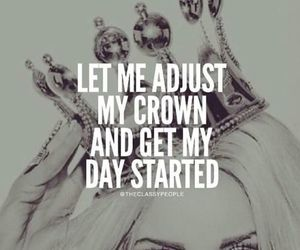 crown, Queen, and quotes image