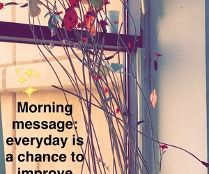 chance, message, and morning image