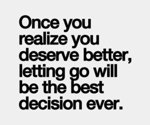 quotes, decisions, and let go image