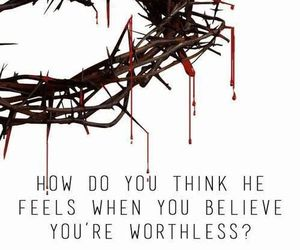 jesus, worthless, and love image