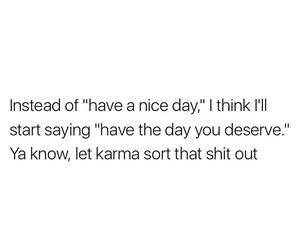 funny, good day, and karma image