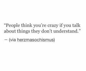 quotes, crazy, and people image