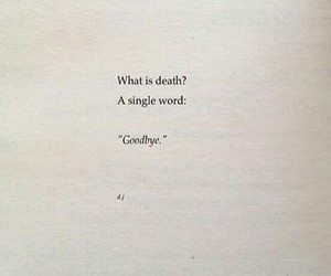 book, goodbye, and quote image