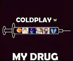 coldplay, drug, and music image