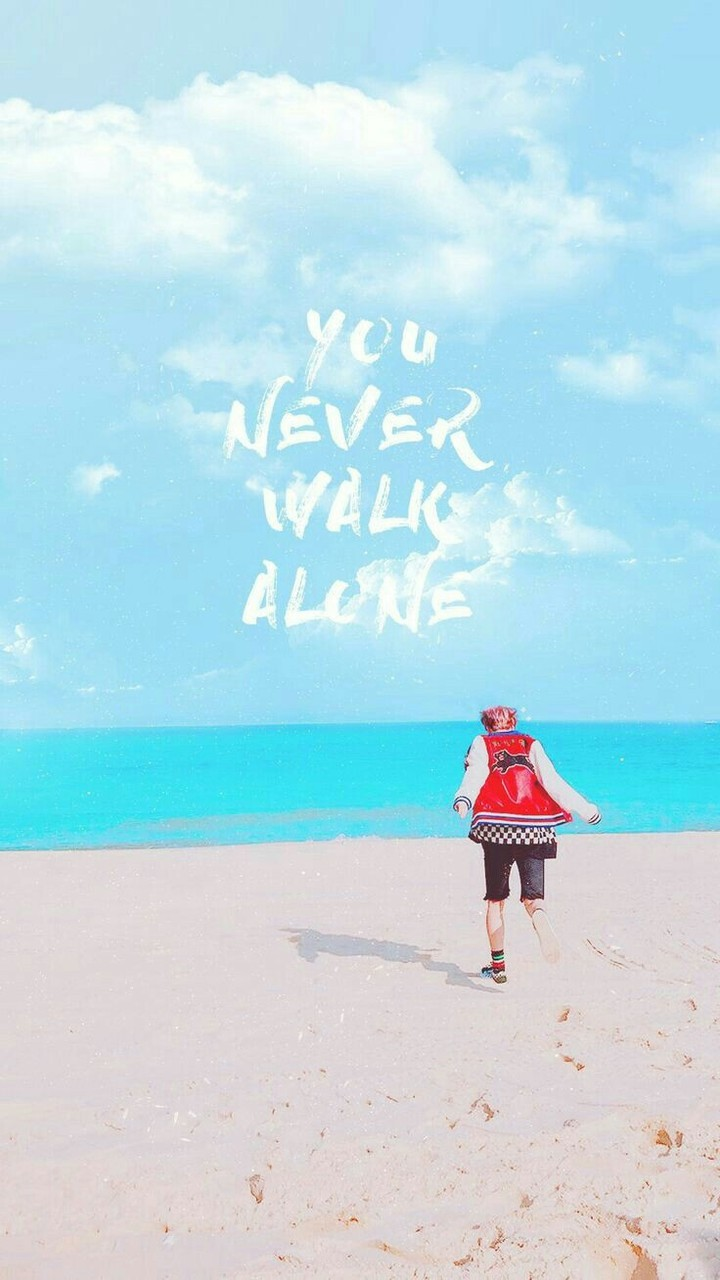 You Never Walk Alone Wallpaper On We Heart It