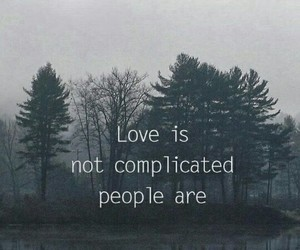 complicated, people, and love image