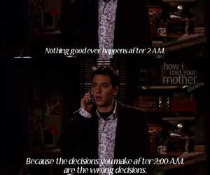 2am, how i met your mother, and quotes image