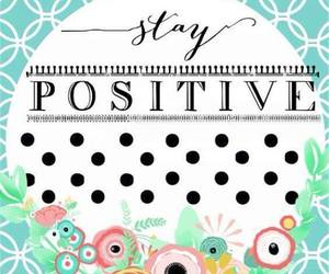 positive, wallpaper, and quotes image