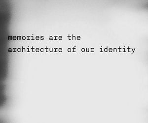 memories, quotes, and identity image