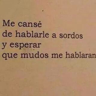 Simplemente Me Cansé Uploaded By Marypaola On We Heart It