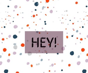 hey, pattern, and wallpaper image