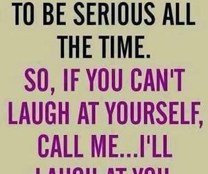 funny, laugh, and quotes image