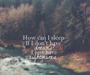 nightmare, Dream, and quote image