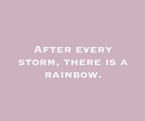 quote, rainbow, and storm image