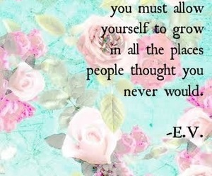 quotes, grow, and wildflowers image