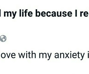 anxiety, break up, and funny image