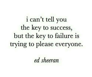 quote, ed sheeran, and success image