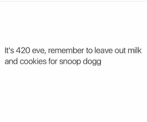snoop dogg, weed, and 420 eve image