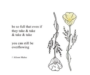 quotes, flowers, and words image