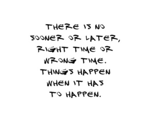 quote, time, and black and white image