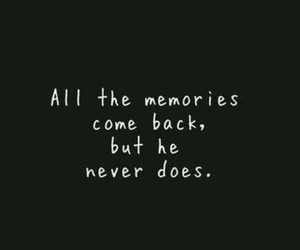memories, come back, and quotes image