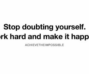 goals, make it happen, and motivation image