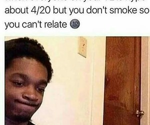 weed, 4 20, and april 20th image